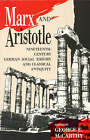Marx and Aristotle: Nineteenth-century German Social Theory and Classical Antiquity by Rowman & Littlefield (Paperback, 1992)