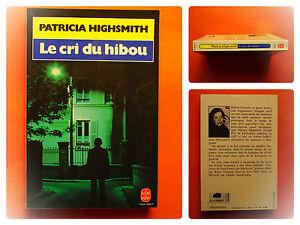 Le-cri-du-hibou-Patricia-Highsmith-Policier-Le-Livre-de-Poche-N-7443