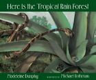 Here Is the Tropical Rain Forest by Madeleine Dunphy (Paperback / softback, 2006)