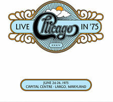 CHICAGO Live In '75 2CD BRAND NEW Live 1975 Capital Centre Largo Maryland