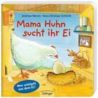 Mama Huhn sucht ihr Ei von Hans-Christian Schmidt (2015, Gebundene Ausgabe)