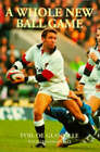 A Whole New Ball Game by Phil De Glanville, Leonard Stall (Hardback, 1997)