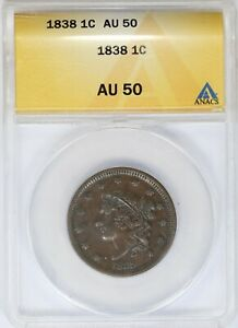 1838 ANACS 1C Matron Coronet Head Large Cent/Penny About Uncirculated AU50