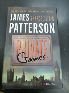 JAMES PATTERSON - PRIVATE GAMES - LONGANESI 2012