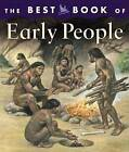 The Best Book of Early People by Margaret Hynes, Mike White (Hardback)