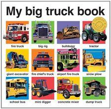 My Big Board Bks.: My Big Truck Book by Roger Priddy (2011, Board Book)