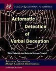 Automatic Detection of Verbal Deception by Tommaso Fornaciari, Joan Bachenko, Eileen Fitzpatrick (Paperback, 2015)