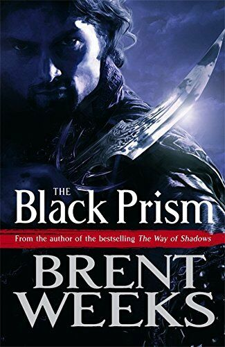 The Black Prism: Book 1 of Lightbringer by Weeks, Brent 184149903X The Cheap