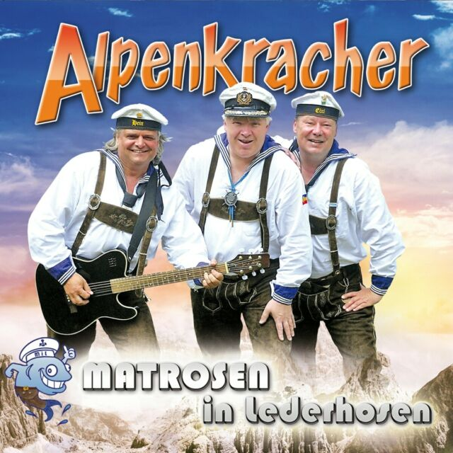 Matrosen in Lederhosen - Alpenkracher, 1 Audio-CD