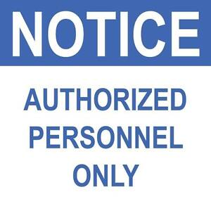 Notice-Authorized-Personnel-Only-Sign-8-034-x-8-034
