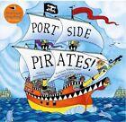 Port Side Pirates by Seaworthy Oscar 1846866677 Barefoot Books Ltd 2011 Wallet