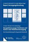 Perspektiven junger Ärztinnen und Ärzte in der Patientenversorgung (2013, Taschenbuch)