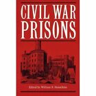 Civil War Prisons by Kent State University Press (Hardback, 1972)