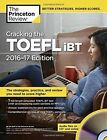 Cracking The Toefl Ibt With Audio Cd, 2016-2017 Edition by Princeton Review (Paperback, 2016)