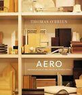 Aero von Thomas O'Brien (2013, Gebundene Ausgabe)