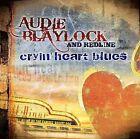 Cryin Heart Blues by Redline/Audie Blaylock (CD, Mar-2010, Rural Rhythm)