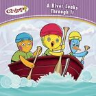 CHIRP a River Leaks Through It 9781771471817 Paperback