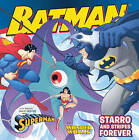 Starro and Stripes Forever: With Superman and Wonder Woman by Gina Vivinetto (Hardback, 2011)