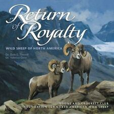 Return of Royalty : Wild Sheep of North America by Valerius Geist and Dale E. T…