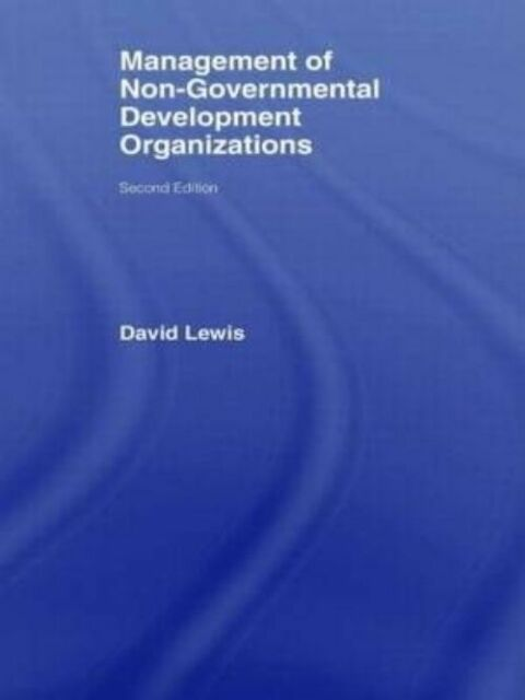 The Management of Non-Governmental Development Organizations, Lewis, David, Very