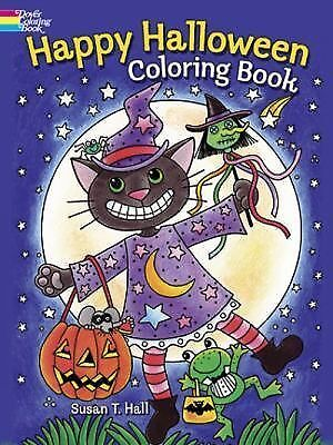 Happy Halloween Coloring Book by Susan T. Hall (2013, Paperback)