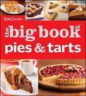 Betty Crocker Big Book: Betty Crocker the Big Book of Pies and Tarts by Betty Crocker Editors (2013, Paperback)