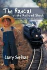 The Rascal Railroad Shack an Adaptation Rideg Sandor Novel Indul Bakterhaz by SE