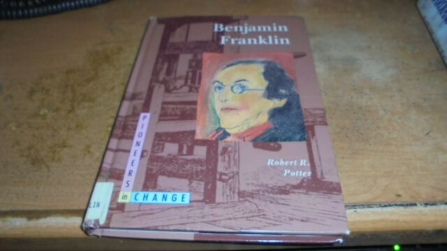 Benjamin Franklin by Robert Potter (1992, Hardcover