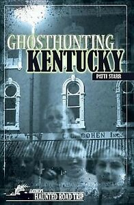 Ghosthunting-Kentucky-Paperback-by-Starr-Patti-Brand-New-Free-shipping-in