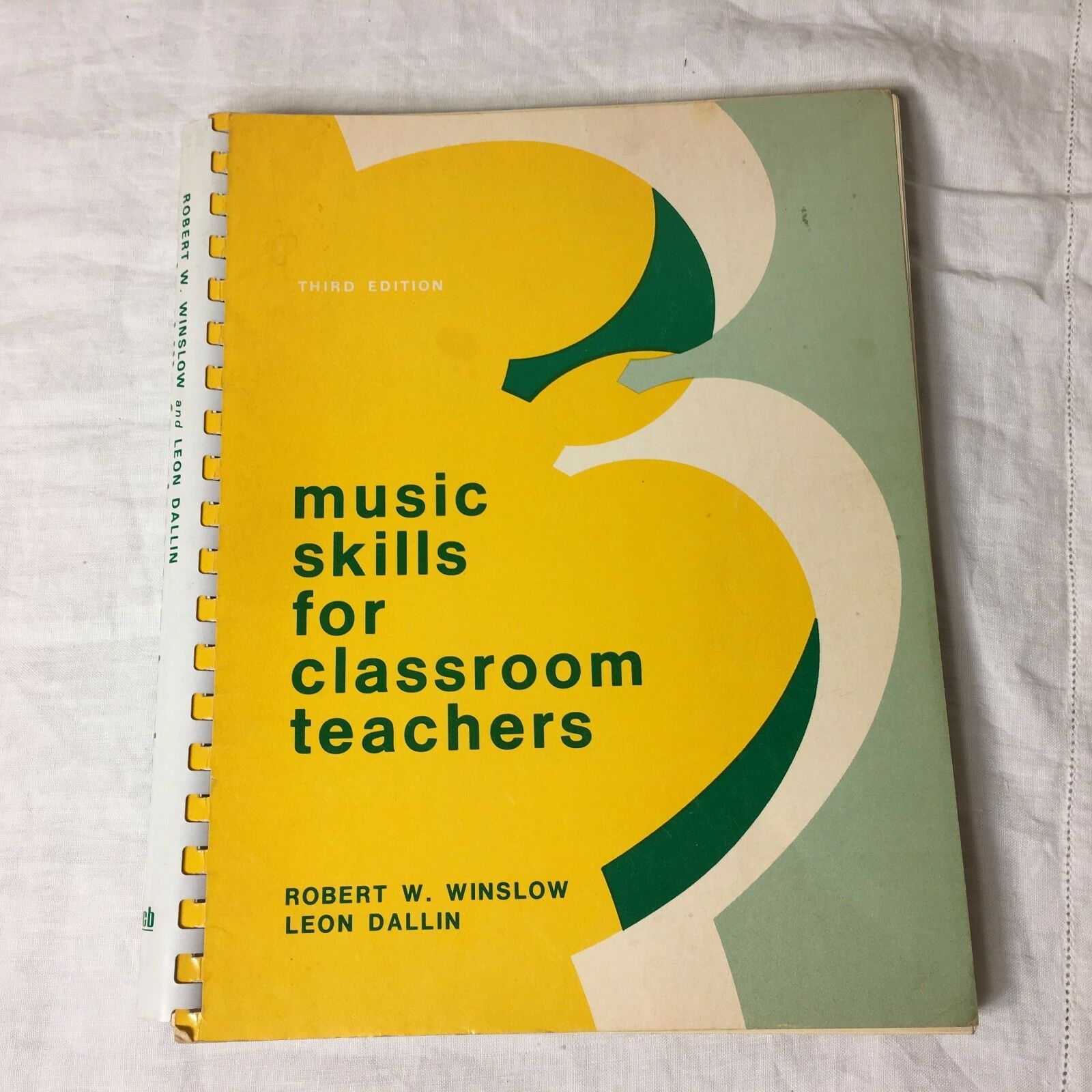 Music Skills for Classroom Teachers By Robert Winslow, Leon Dallin, 3rd Ed. 1972