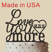 Personalized Cake Topper, Love You More Cake Topper, Personalized Date, Ct062