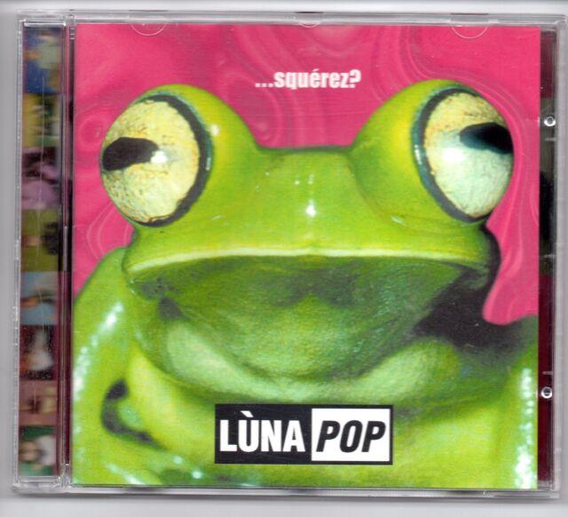 LUNA POP Squerez? w/ 4 TRACKS CANTATO IN SPAGNOLO CESARE CREMONINI CD MOLTO RARO