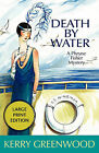 Death by Water: A Phryne Fisher Mystery by Kerry Greenwood (Paperback / softback, 2008)