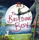 The Building Boy by Ross Montgomery (Hardback, 2016)