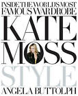 Kate Moss: Style by Angela Buttolph (Hardback, 2008)