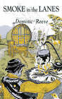 Smoke in the Lanes by Dominic Reeve (Paperback, 2003)