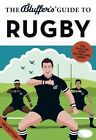 The Bluffer's Guide to Rugby by Steven Gauge (Paperback, 2014)
