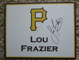 RARE 2008 LOU FRAZIER AUTO SIGNED 8 x 10 SIGN 2008 PITTSBURGH PIRATES LUNCHEON