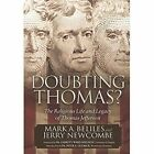 Doubting Thomas: The Religious Life and Legacy of Thomas Jefferson by Mark A Beliles, Jerry Newcombe (Hardback, 2014)