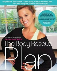 Body-Rescue-Plan-by-Wolff-Christianne-NEW-Book-FREE-amp-Fast-Delivery-Paperba