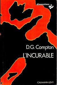 D-G-Compton-L-039-incurable-Calmann-Levy-Dimensions-1975