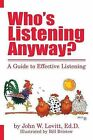 Who's Listening Anyway? by John W Lovitt (Paperback / softback, 2013)