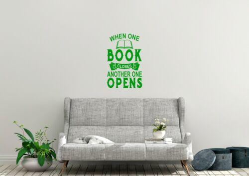 Quand un livre ferme STYLE Wall Art lecture Amusant Autocollant Vinyle Autocollant