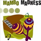 Mambo Madness [Signature] by Various Artists (CD, Jul-2007, Signature)