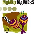 Mambo Madness [Signature] by Various Artists (CD, Jul-2007, Signature)