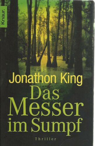 1 von 1 - JONATHON KING: Das Messer im Sumpf - Versand nur 1 € - TB in recht gutem Zustand