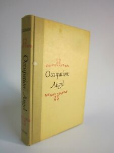 Occupation: Angel   Investing in Broadway Theater Productions   1963 1st Edition