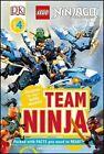 Lego Ninjago: Team Ninja by Catherine Saunders (Paperback / softback, 2016)