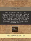 Tryals Per Pais, or the Law, Concerning Juries by Nisi Prius, & Methodically Composed for the Publick Good, in the 16th Year of the Reign of Our Soveraign Lord Charles the Second, King of England, Scotland, France and Ireland (1666) by Samson Eure (Paperback / softback, 2010)