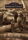 Barbour County by Barbara Smith, Carl Briggs (Paperback / softback, 2000)